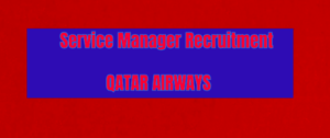Qatar Airways Recruitment for Airport Services Manager Apply Soon