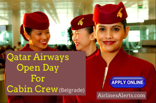 Qatar Airways Open Day Cabin Crew in Belgrade - 8th December 2019 Apply Online