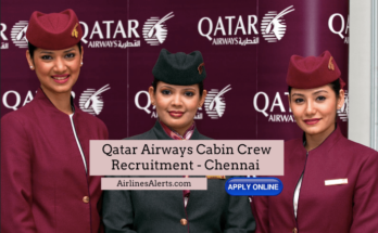 Qatar Airways Cabin Crew Recruitment - Chennai Apply Now