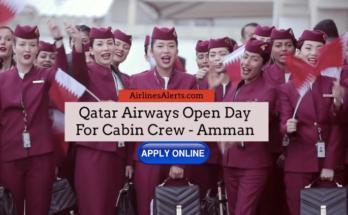 Qatar Airways Open Day For Cabin Crew in Amman - TBA
