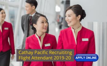 Flight Attendant Recruitment - Cathay Pacific (London Base) 2019-2020