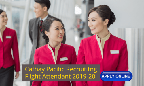 Flight Attendant Recruitment - Cathay Pacific (London Base) 2019-2020