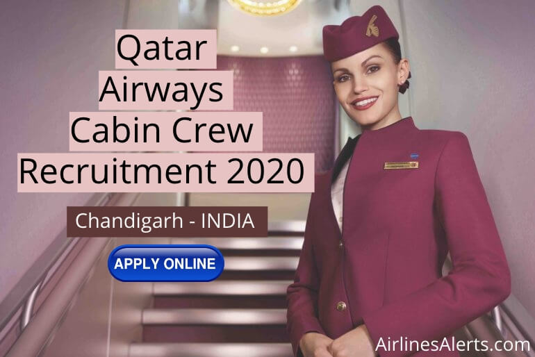 Cabin Crew Recruitment Qatar Airways (Chandigarh - India) 2020