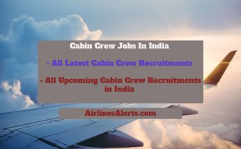 All Latest Cabin Crew Jobs , Upcoming Cabin Crew Jobs India 2020