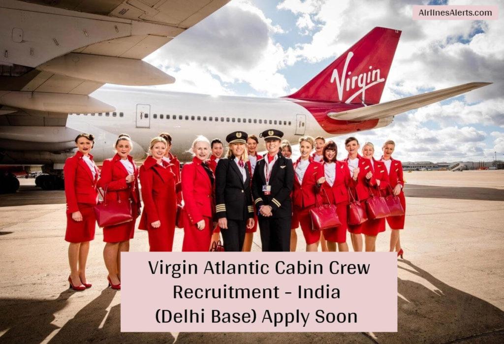 Virgin Atlantic Hiring For Cabin Crew Delhi Base - Dec 2019