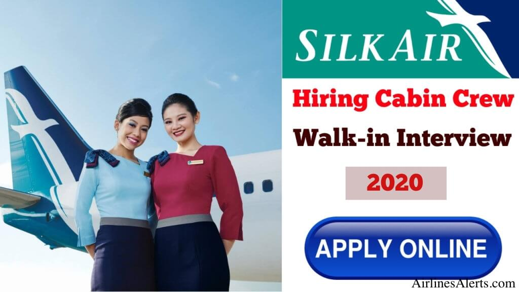 SilkAir Cabin Crew Walk-In-Interview [Singapore] January 2020