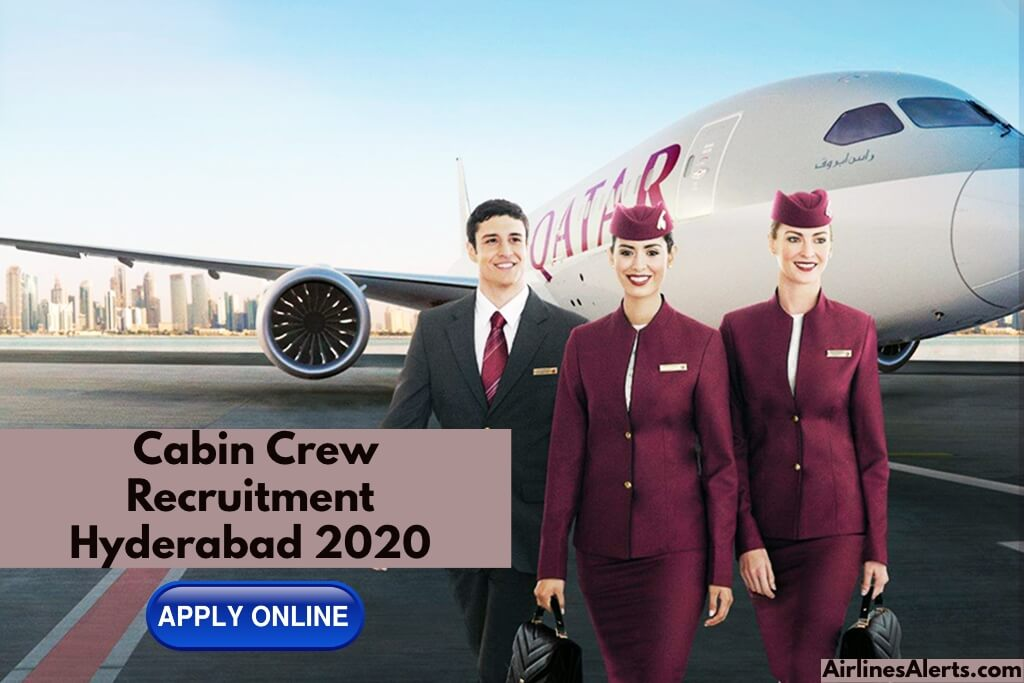 Qatar Airways Cabin Crew Recruitment ( Hyderabad ) FEB 2020