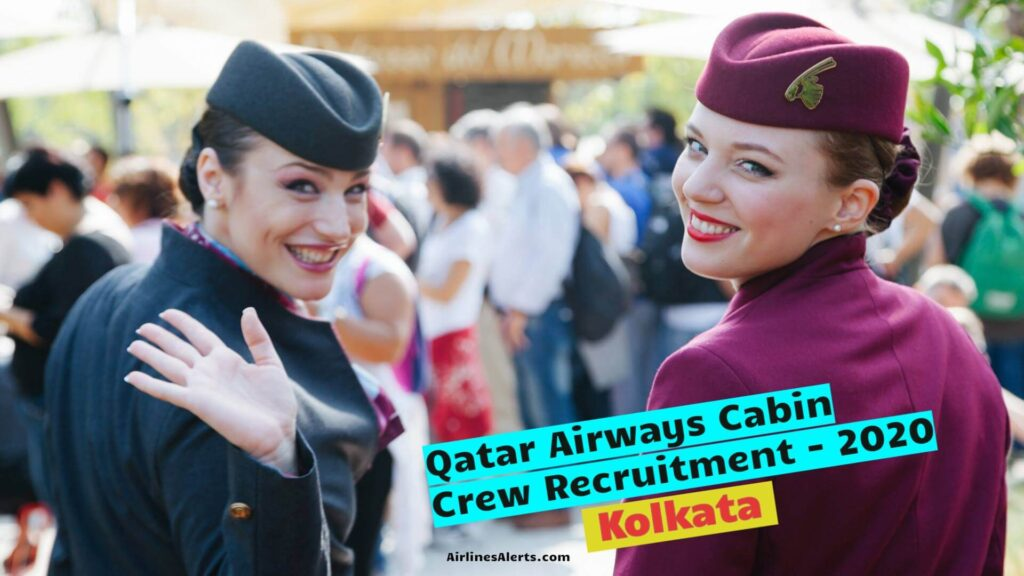 Qatar Airways Cabin Crew Recruitment (2020) Kolkata - Apply Online