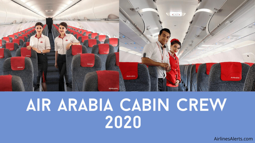 Air Arabia Hiring for Cabin Crew UAE 2020