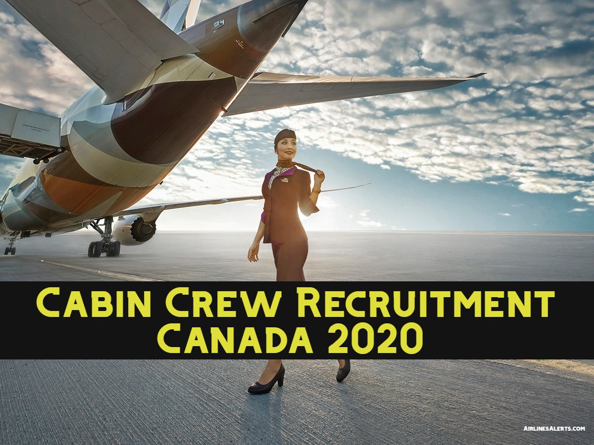 Etihad Cabin Crew Recruitment Canada 2020 ( Toronto Centre )