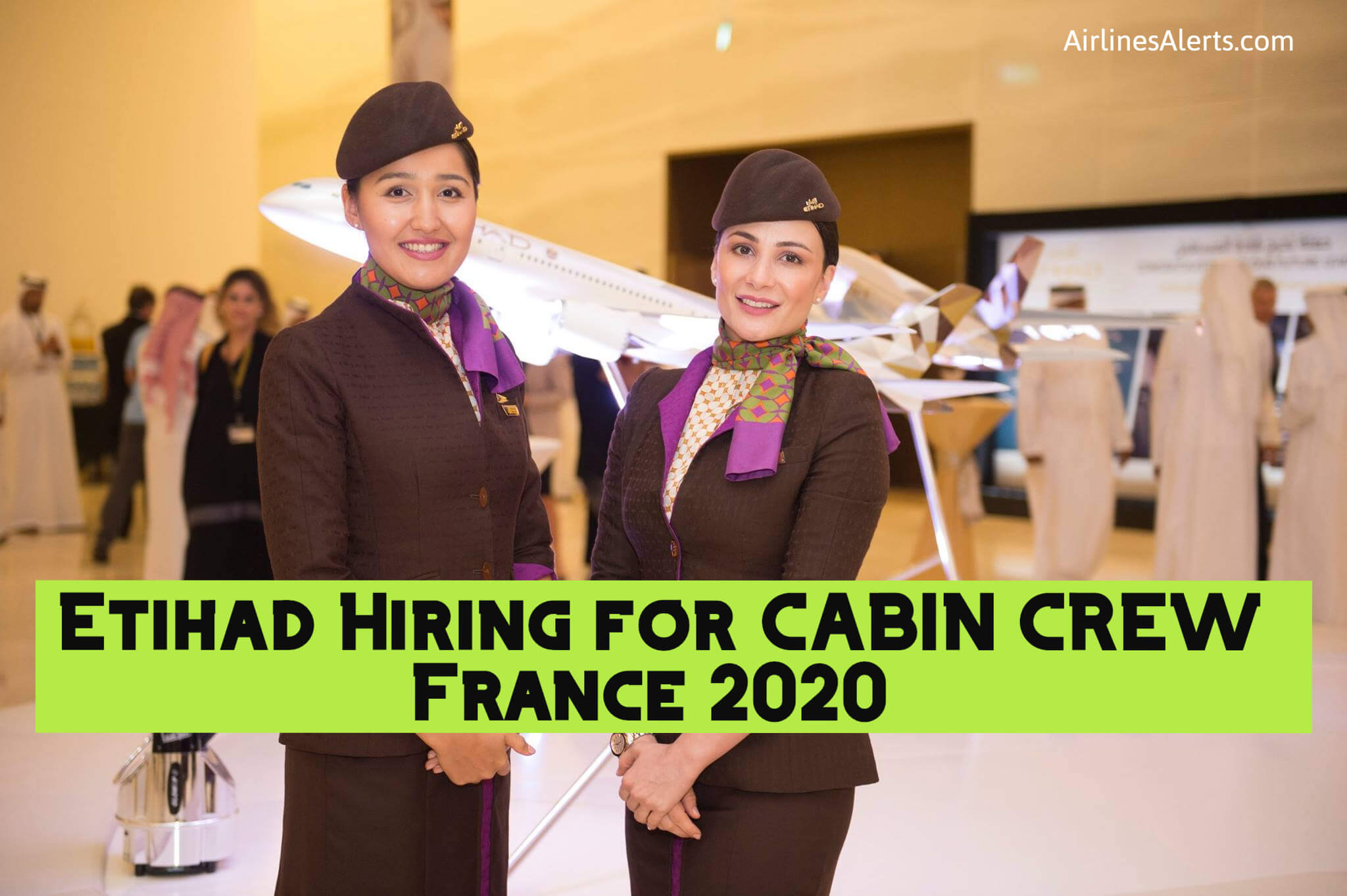 Etihad Cabin Crew France Recruitment 2020 - Apply Online