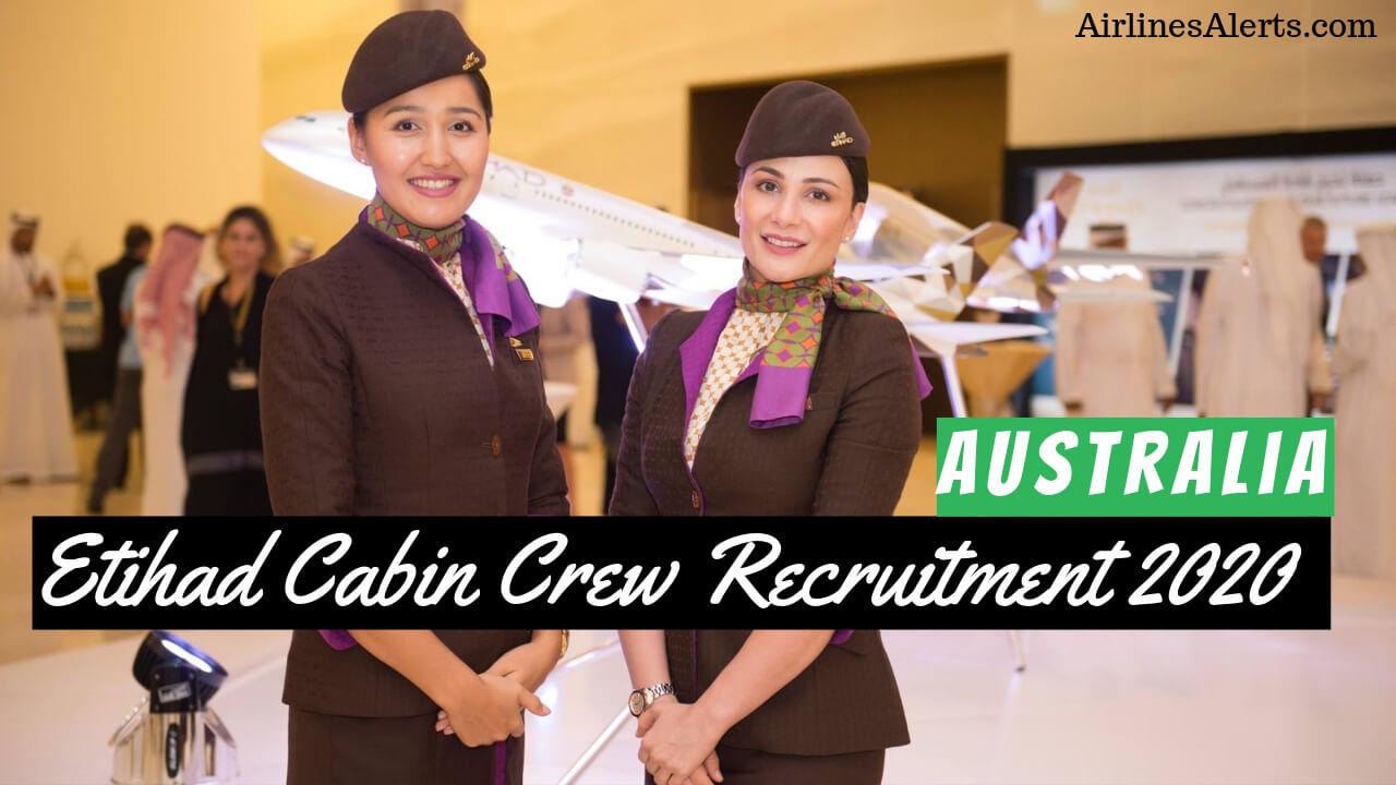 Etihad Cabin Crew Australia Recruitment - 2020 (Hiring Now)