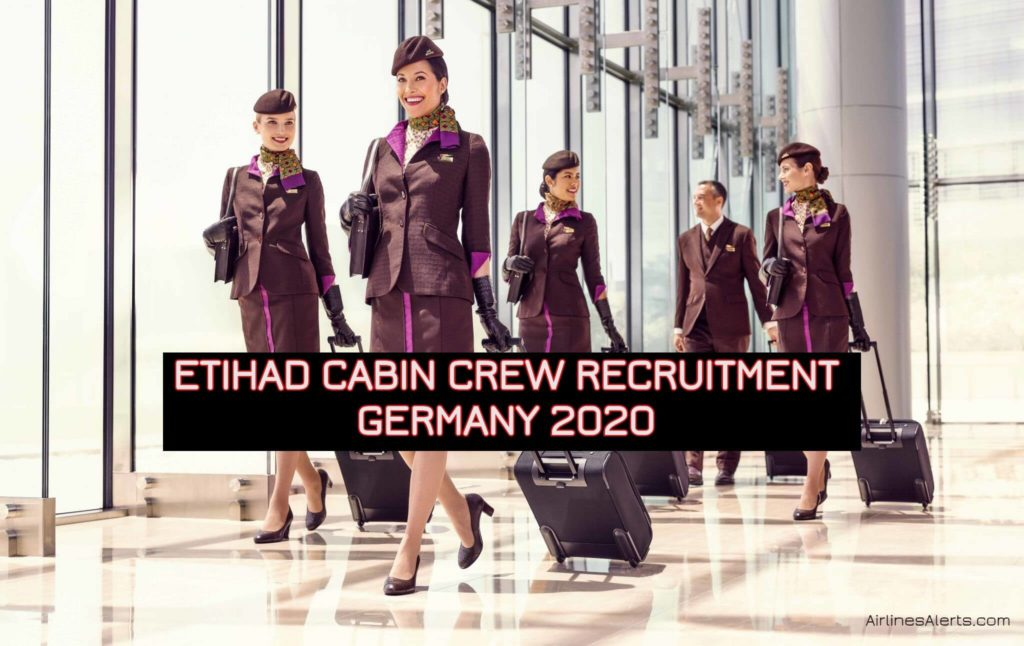 Etihad Cabin Crew Recruitment Germany 2020 - Frankfurt Centre