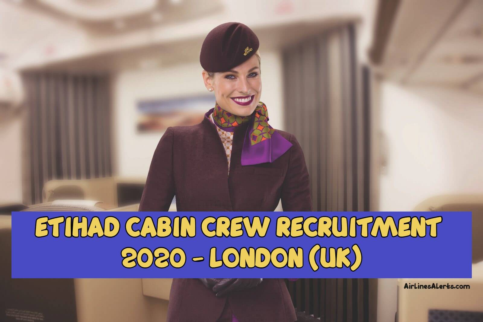 Etihad Cabin Crew Recruitment United Kingdom 2020 - LONDON