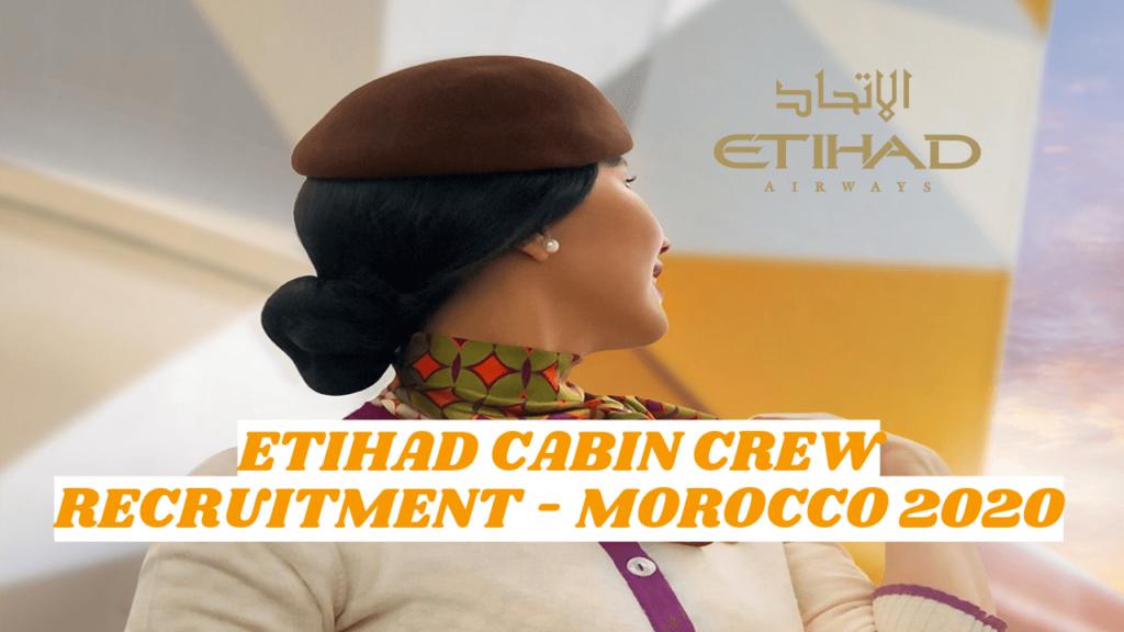 Etihad Cabin Crew Morocco Recruitment 2020 (Hiring Now)