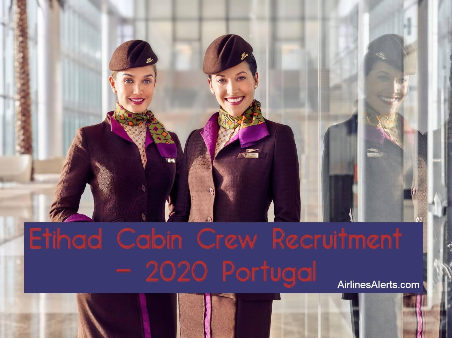 Etihad Cabin Crew Recruitment Portugal 2020 ( Lisbon Centre)