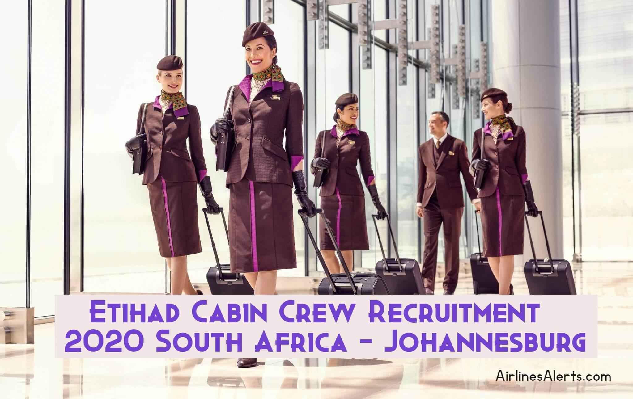 Etihad Cabin Crew Recruitment Johannesburg (SA) 2020