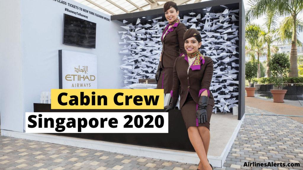 Etihad Cabin Crew Recruitment Singapore (2020) - Apply Online