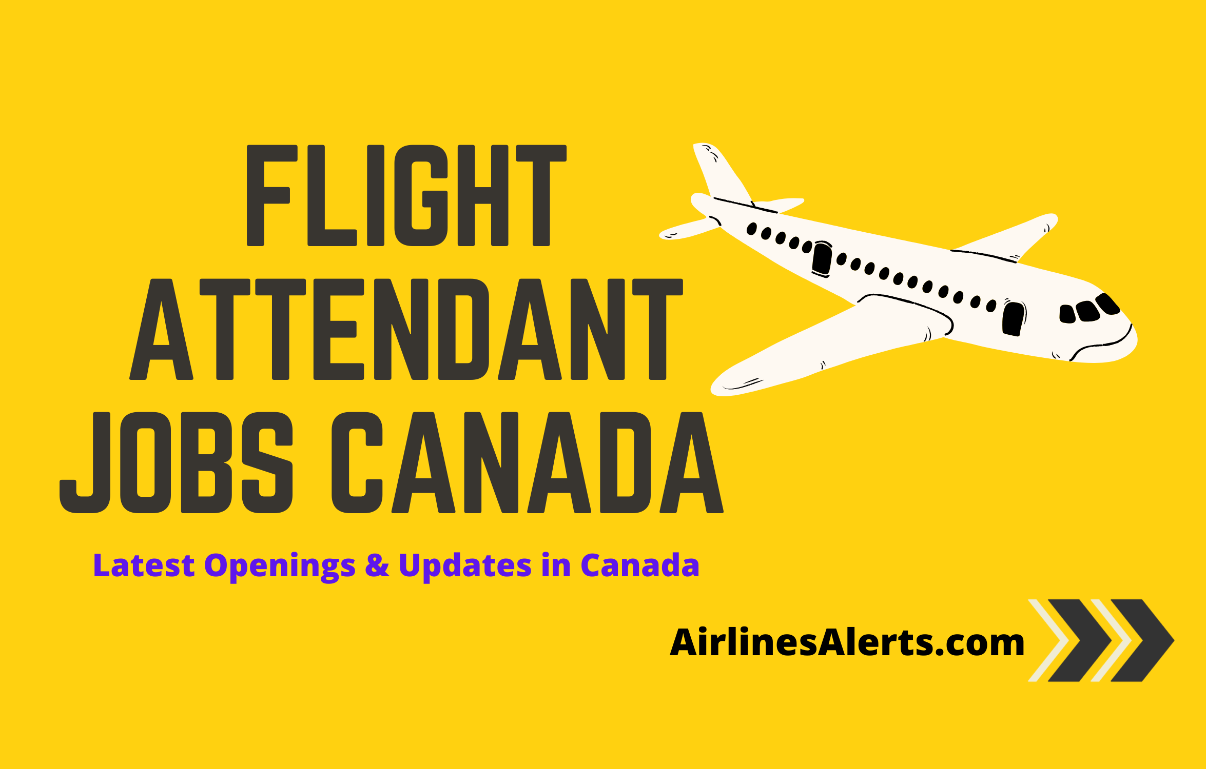 Flight Attendant Jobs Canada 2020 - Latest Flight Attendant/Cabin Crew Jobs Openings & Hiring