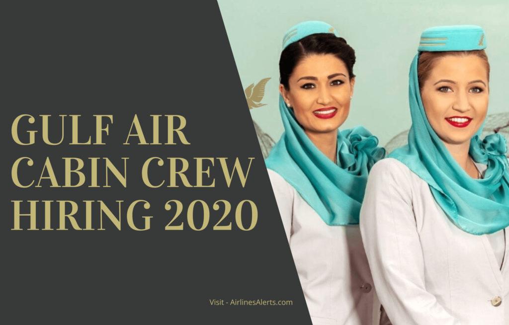 Gulf Air Cabin Crew Hiring 2020 - Apply Online Bahrain Cabin crew