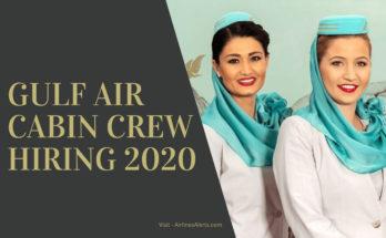 Gulf Air Cabin Crew Hiring 2020 Bahrain - Apply Online