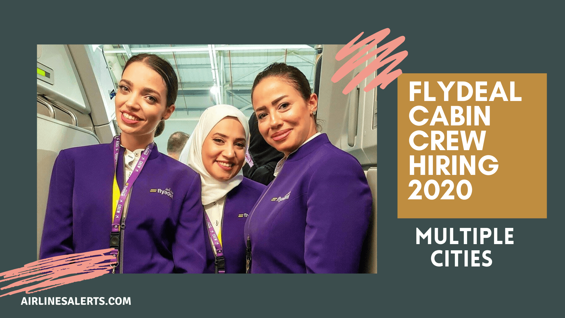FLYDEAL Cabin Crew Hiring in (Multiple Locations) 2020 -