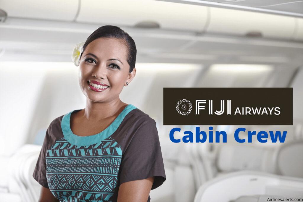 Fiji Airways Cabin Crew Recruitment 2020 - Check Criteria & apply