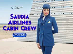 Saudia Airlines cabin crew Attendant ( Full time ) - Apply Here