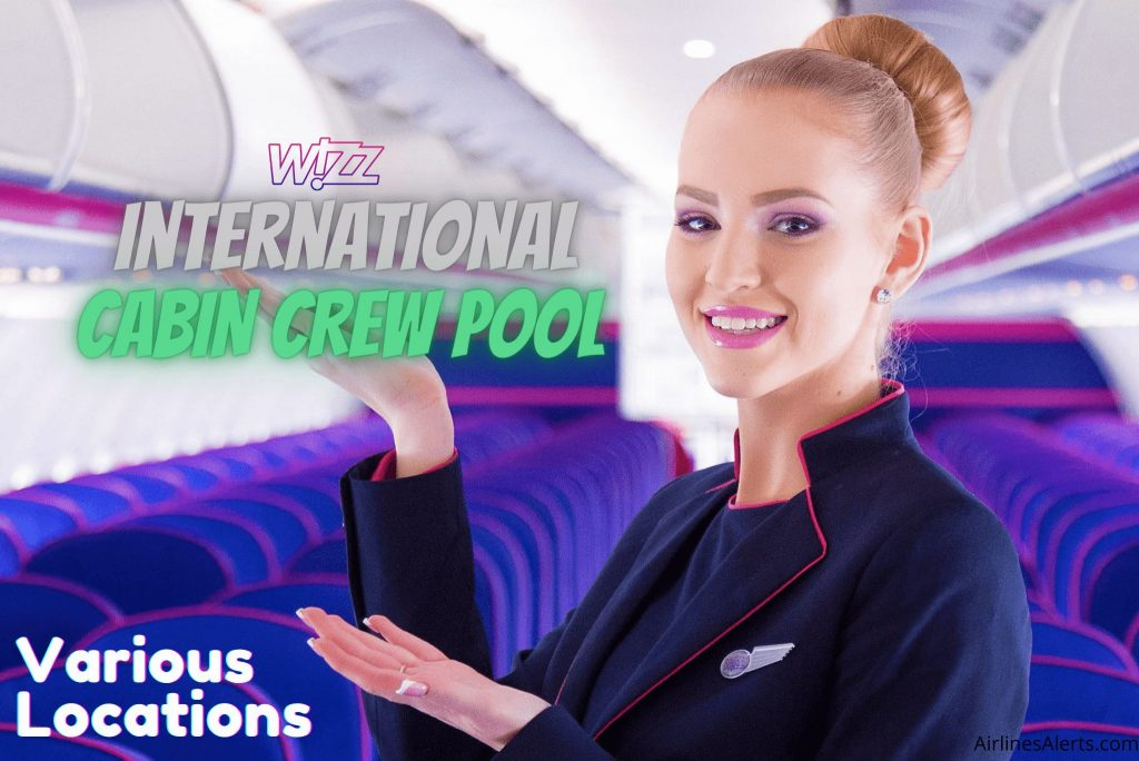 Wizz Air International Cabin Crew pool 2021 Various Locations - Apply Now