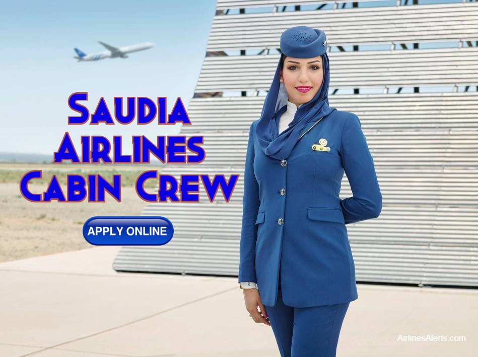 Saudia Airlines Cabin Attendant 2021 Recruitment (Female) Read details & Apply Online