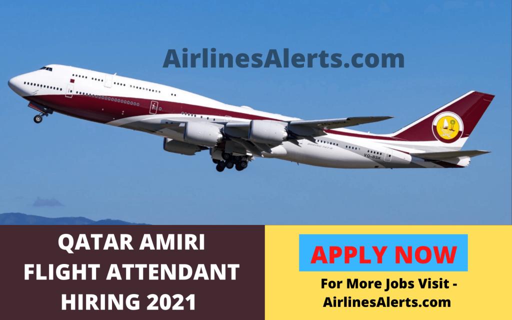 Qatar Amiri Flight Attendant Hiring ( May ) 2021 Doha , Qatar