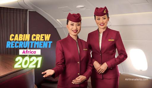 Qatar Airways Cabin Crew Recruitment Africa 2021 Read Details & Apply Now
