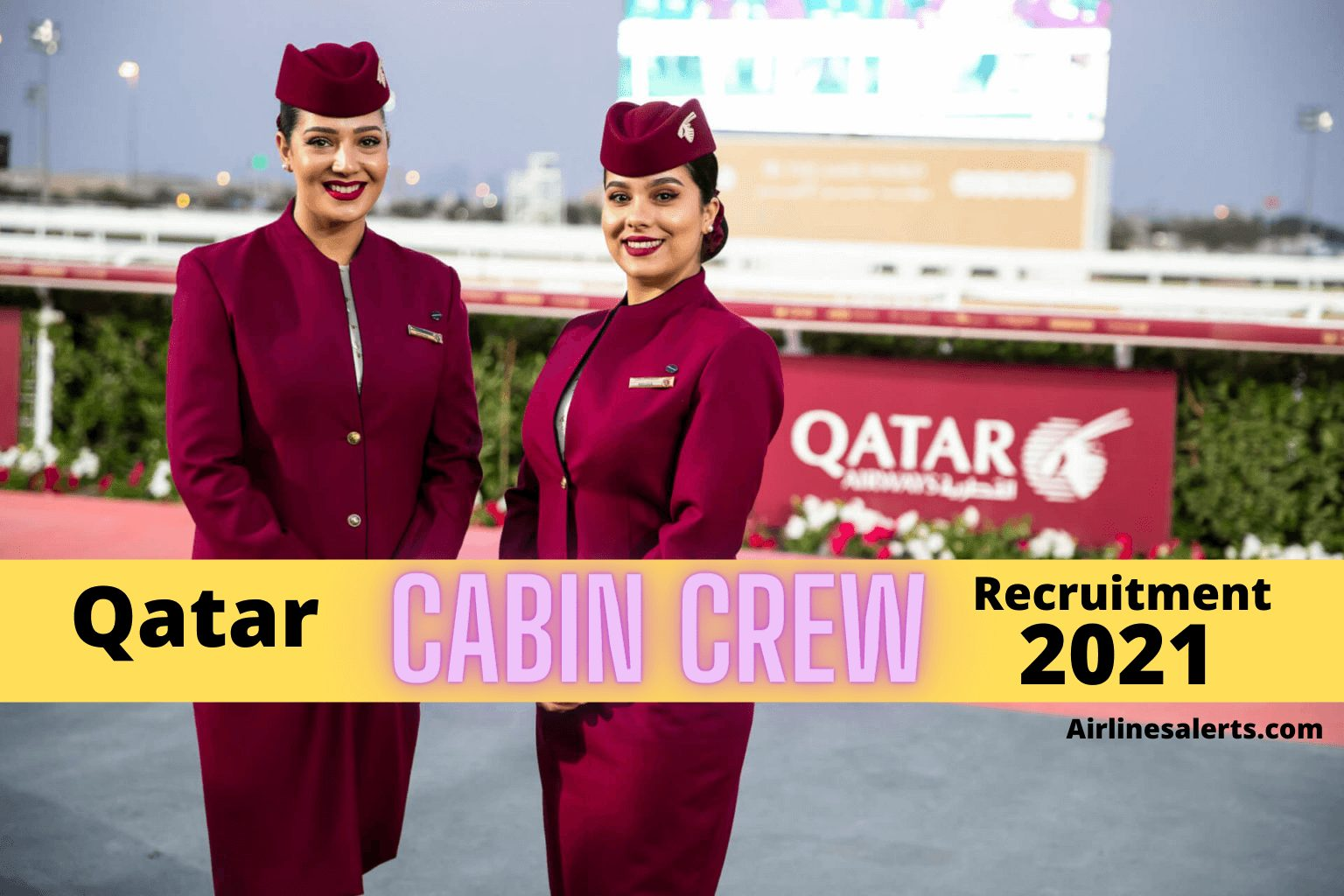 Qatar Airways Cabin Crew Recruitment Portugal 2021 - Read Details & Apply